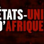 Pourquoi la création des États-Unis d'Afrique fait-elle peur ? (5)